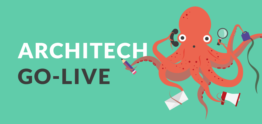 ArchiTECH – Going Live